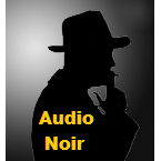 Audio Noir Radio